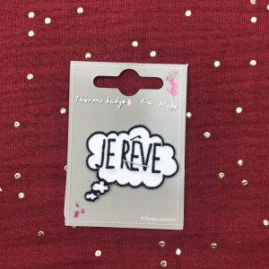 Badge thermocollant bulle message «je rêve» blanc